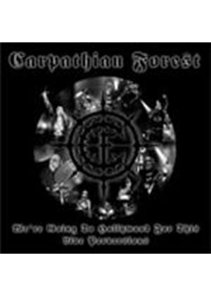 Carpathian Forest - We're Going To Hollywood For This (Music CD)