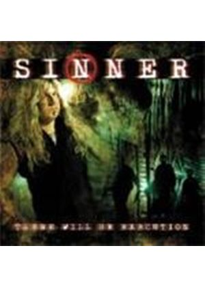 Sinner - There Will Be Execution (Music CD)