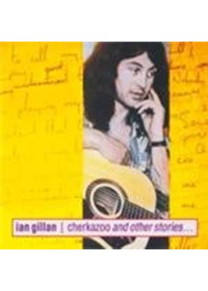 Ian Gillan - Cherkazoo And Other Stories [Digipak] (Music CD)