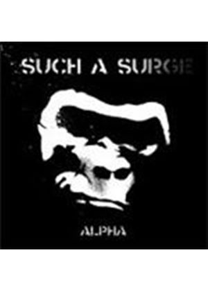 Such A Surge - Alpha [Digipak] (Music CD)