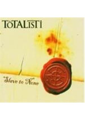 Totalisti - Slave To None (Music Cd)