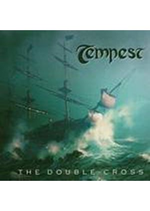 Tempest - The Double Cross (Music CD)