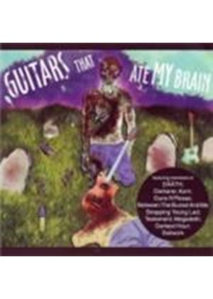Various Artists - Guitars That Ate My Brain (Music CD)