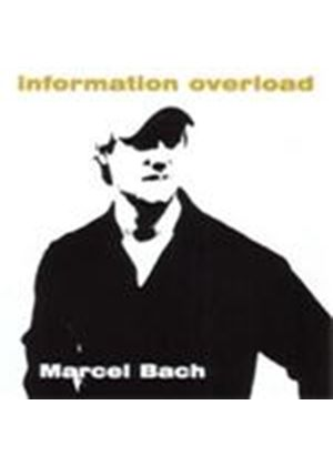 Marcel Bach - Information Overload (Music CD)