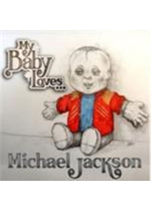 Various Artists - My Baby Loves... Michael Jackson (Music CD)