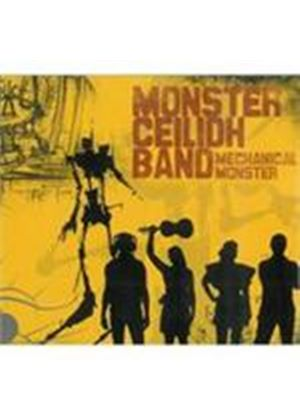 Monster Ceilidh Band - Mechanical Monster (Music CD)