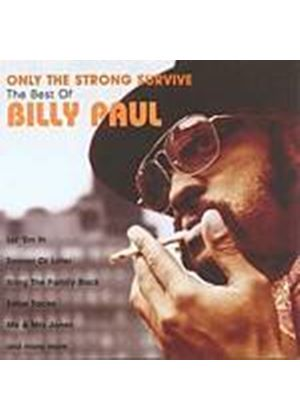 Billy Paul - Only The Strong Survive: The Best Of (Music CD)