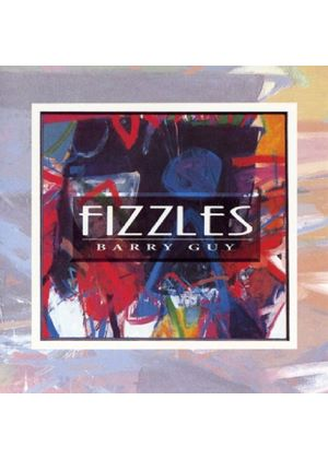Barry Guy - Fizzles (Music CD)