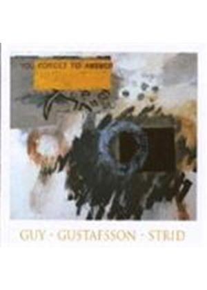 Guy/Gustafsson/Strid - You Forget To Answer