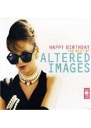 Altered Images - HAPPY BIRTHDAY:VERY BEST OF  2CD