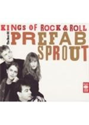 Prefab Sprout - Kings Of Rock N Roll: The Best Of (Music CD)