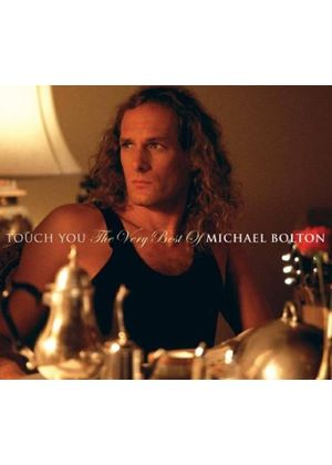 Michael Bolton - Touch You: The Best Of (Music CD)