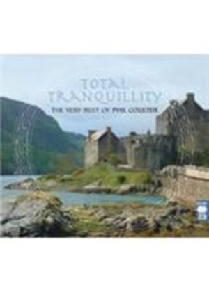 Phil Coulter - Total Tranquility (The Best Of Phil Coulter) (Music CD)