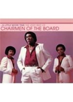 Chairmen Of The Board - Little More Time, A (The Very Best Of The Chairmen Of The Board) (Music CD)