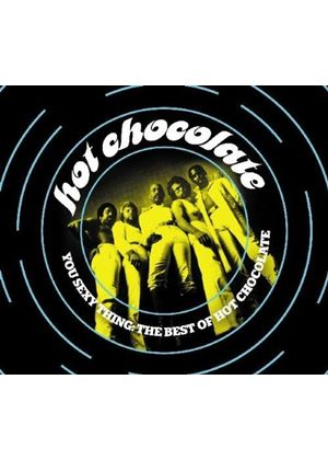 Hot Chocolate - You Sexy Thing (The Best of Hot Chocolate) (Music CD)