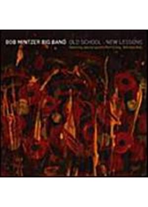 Bob Mintzer Big Band - Old School, New Lessons (Music CD)