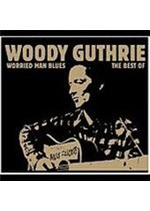 Woody Guthrie - Worried Man Blues (Music CD)