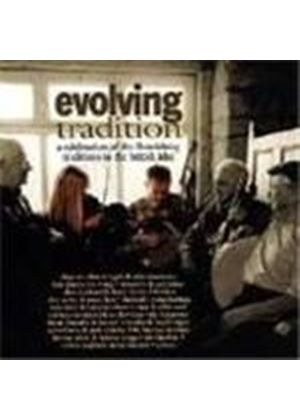 Various Artists - Evolving Tradition