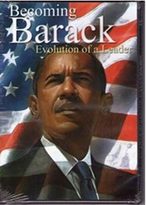 Becoming Barack, Evolution of a Leader