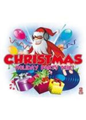 Various Artists - Christmas Holiday Party Mix (Music CD)