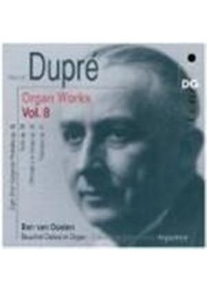 Dupré: Organ Works, Vol 8