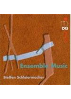 Schleiermacher: Ensemble Works