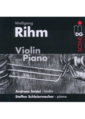 Wolfgang Rihm: Violin and Piano (Music CD)