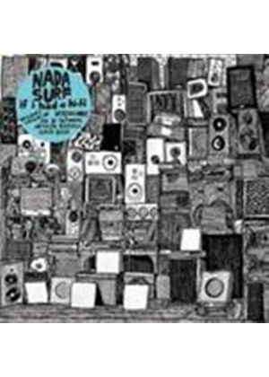 Nada Surf - If I Had A Hi-Fi (Music CD)