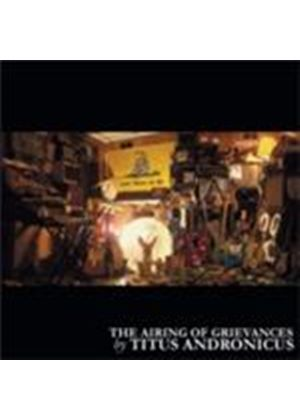 Titus Andronicus - Airing Of Grievances, The (Music CD)