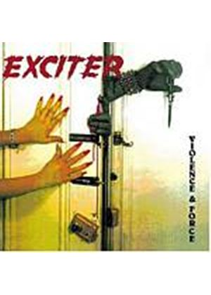 Exciter - Violence And Force (Music CD)