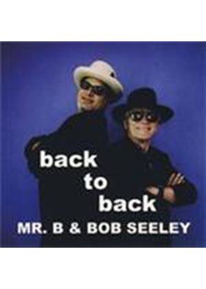 Mr. B & Bob Seeley - Back To Back (Music CD)