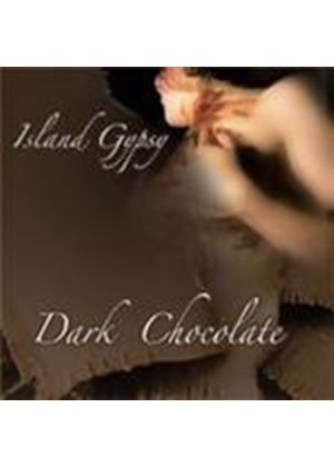 Dark Chocolate - Island Gypsy (Music CD)