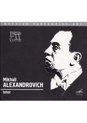 Legends of the XX Century: Mikhail Alexandrovich (Music CD)