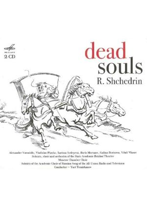 Rodion Shchedrin: Dead Souls (Music CD)