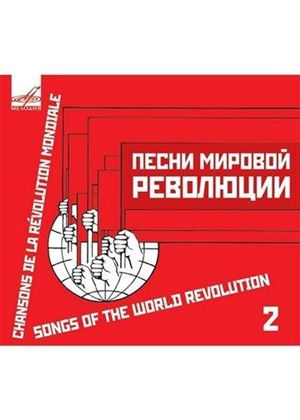 Various Artists - Songs of the World Revolution, Vol. 2 (Music CD)