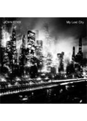 John Foxx - My Lost City (Music CD)