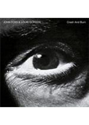 John Foxx & Louis Gordon - Crash And Burn (Deluxe Edition) (Music CD)