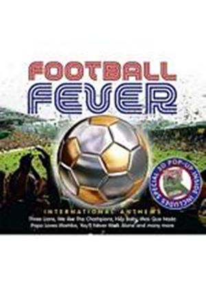 Various Artists - Football Fever: International Anthems (Music CD)