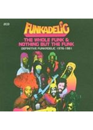 Funkadelic - The Whole Funk & Nothing But The Funk: Definitive (Music CD)
