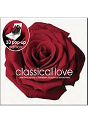 Various Composers - Classical Love [3D Pop-Up Edition] (Music CD)