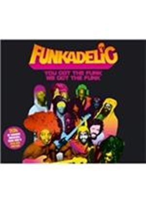 Funkadelic - You Got the Funk, We Got the Funk (Music CD)
