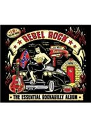 Various Artists - Rebel Rock (The Essential Rockabilly Album) (Music CD)