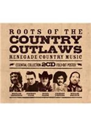 Various Artists - Roots of the Country Outlaws (Music CD)