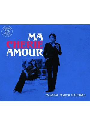 Various Artists - Ma Cherie Amour (Essential French Crooners) (Music CD)