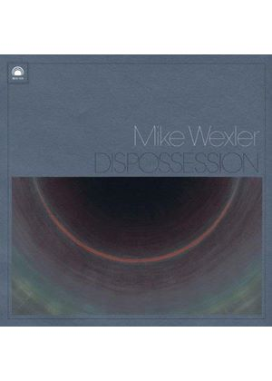 Mike Wexler - Dispossession (Music CD)