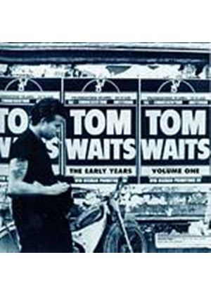 Tom Waits - The Early Years - Volume One (Music CD)