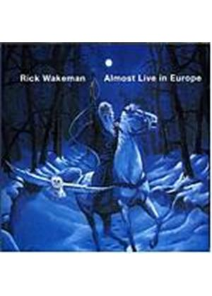 Rick Wakeman - Almost Live In Europe (Music CD)