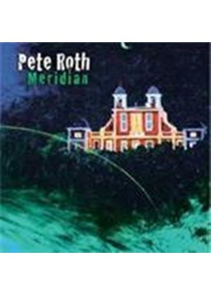 Pete Roth - Meridian (Music CD)