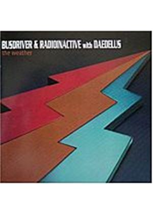 Busdriver & Radioinactive With Daedelus - The Weather (Music CD)