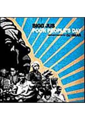 Bigg Jus - Poor Peoples Day (Music CD)